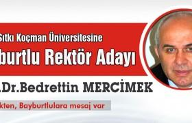 Muğla Sıtkı Koçman Üniversitesine Bayburtlu Rektör Adayı