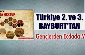 Türkiye İkincisi ve Üçüncüsü Bayburt'tan…
