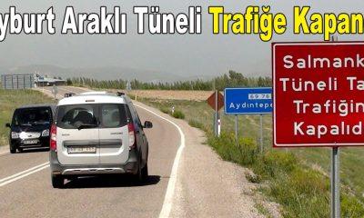 Bayburt Araklı Tüneli Trafiğe Kapandı