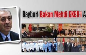 Bayburt,Bakan Mehdi Eker'i Ağırladı