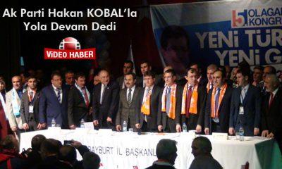 Ak Parti Hakan Kobal'la Yola Devam Dedi