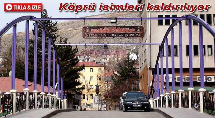 Bayburt'taki Köprülere Verilen İsimler Kaldırılıyor