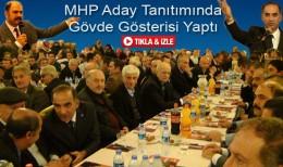 MHP'liler Aday Tanıtımına Yoğun İlgi Gösterdi