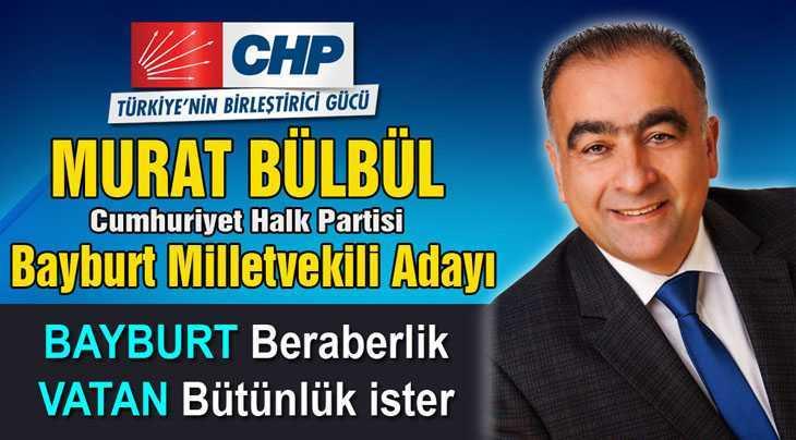 Murat Bülbül Bayburt CHP Milletvekili Adayı