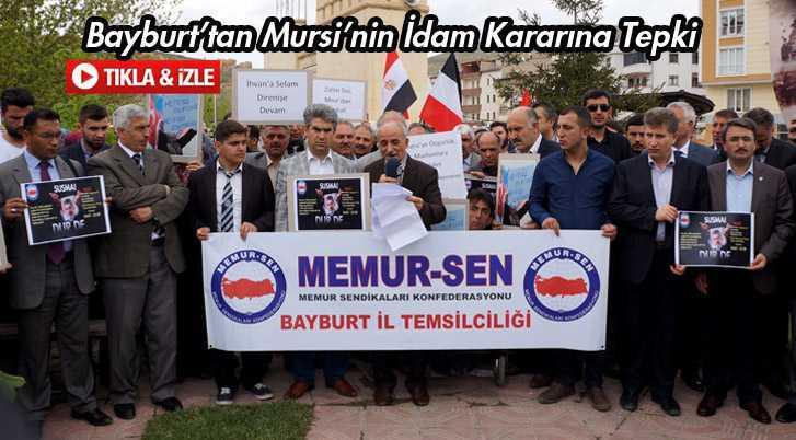 Bayburttan Mursi'nin İdam Kararına Tepki