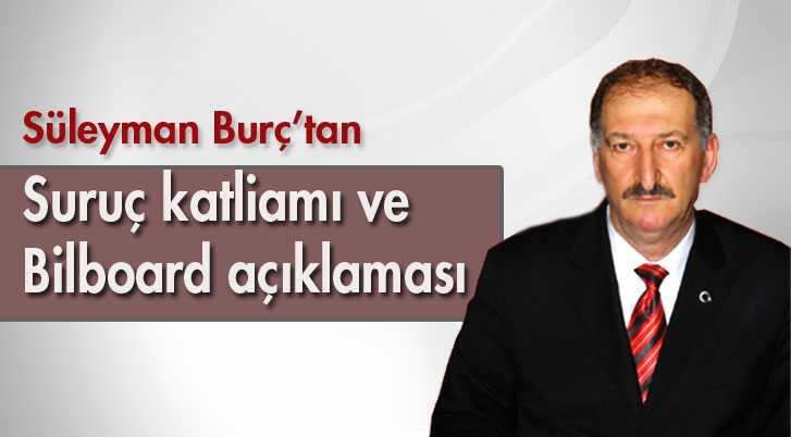 MHP İl Başkanı Burç'un, Suruç ve Bilboard Açıklaması