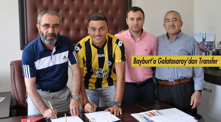 Bayburt Grup, Galatasaray'dan Transfer Yaptı