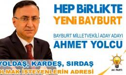 Ahmet Yolcu ( Bayburt AK Parti Milletvekili Aday Adayı )
