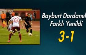 Bayburt Dardanel'e Farklı Yenildi