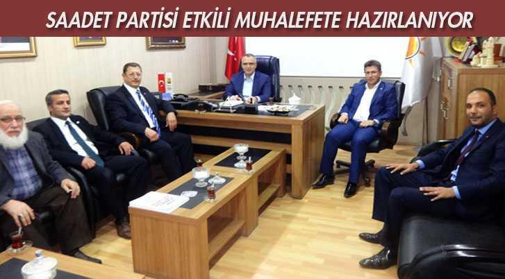 Saadet Partisi Etkili Muhalefete Hazırlanıyor
