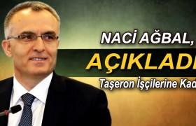 Ağbal,dan Taşeron İşçilerine Kadro Açıklaması