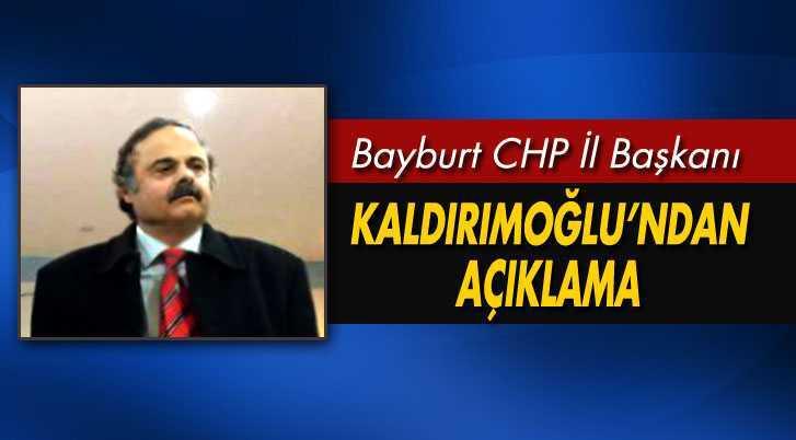 CHP İl Başkanı Kaldırımoğlu'ndan Açıklama