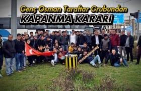 Genç Osman Taraftar Grubu Kapanma Kararı Aldı