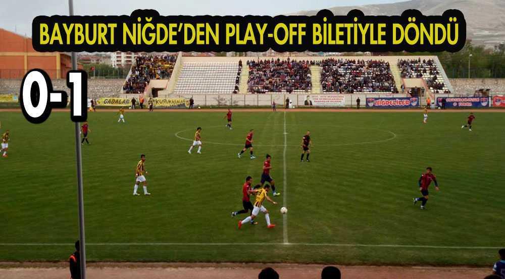 Bayburt Grup Niğde'den Play-Off Biletiyle Döndü