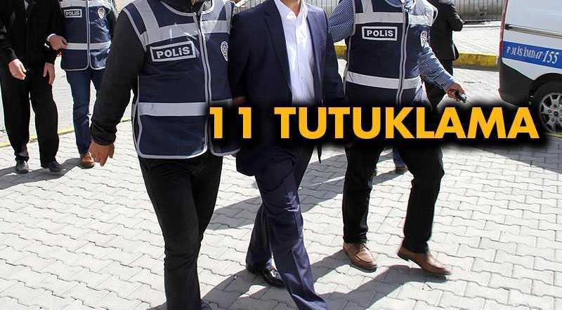 Bayburt'ta 11 Kişiye Tutuklama Kararı