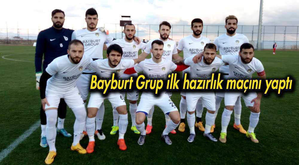Bayburt Grup İlk Hazırlık Maçın Nazilli Belediye Spor'la Yaptı