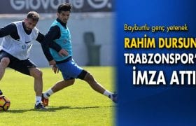 Bayburt'lu Rahim Dursun Trabzonspor'a İmza Attı