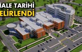 Yeni Hastanenin İhale Tarihi Açıklandı