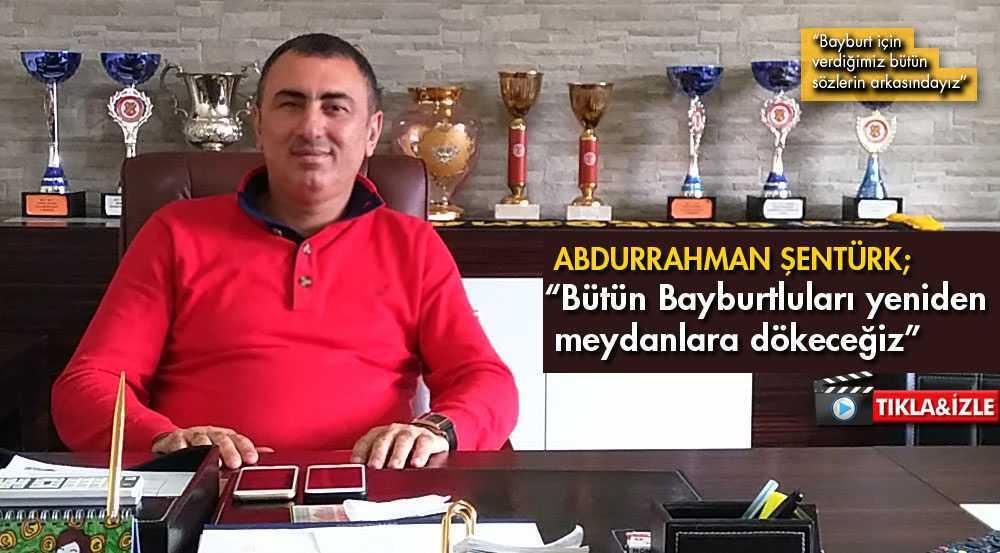 Abdurrahman Şentürk'ten Önemli Açıklamalar