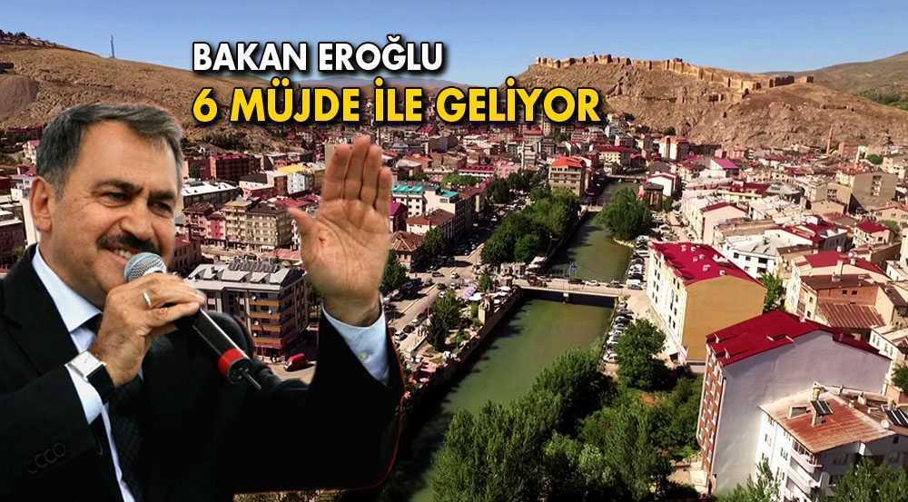 Bakan Veysel Eroğlu 6 Müjde İle Bayburt'a Geliyor