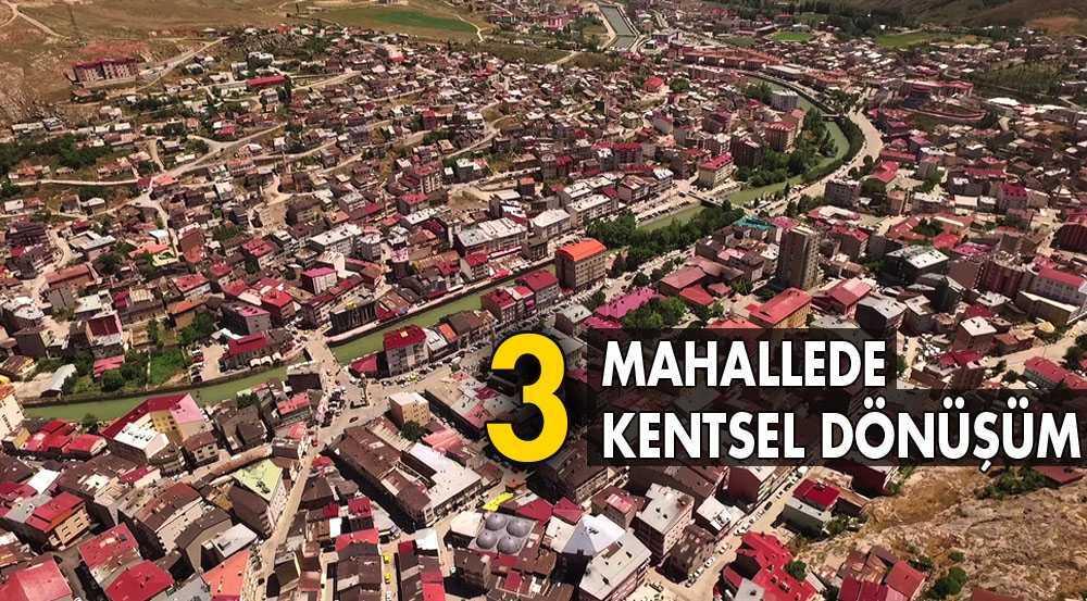 Bayburt'ta 3 Mahallede Kentsel Dönüşüm İçin Düğmeye Basıldı