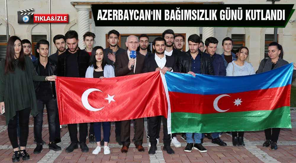 Azerbaycan'ın Bağımsızlık Günü'nü Kutlandı