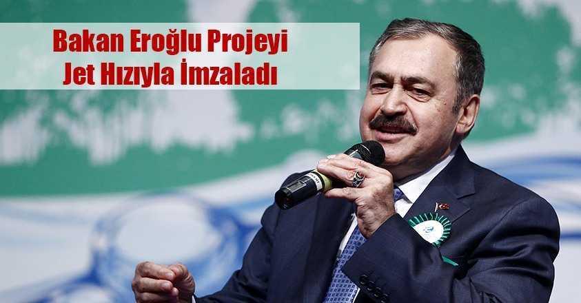 Bakan Veysel Eroğlu, Bayburt İçin İmzaladı