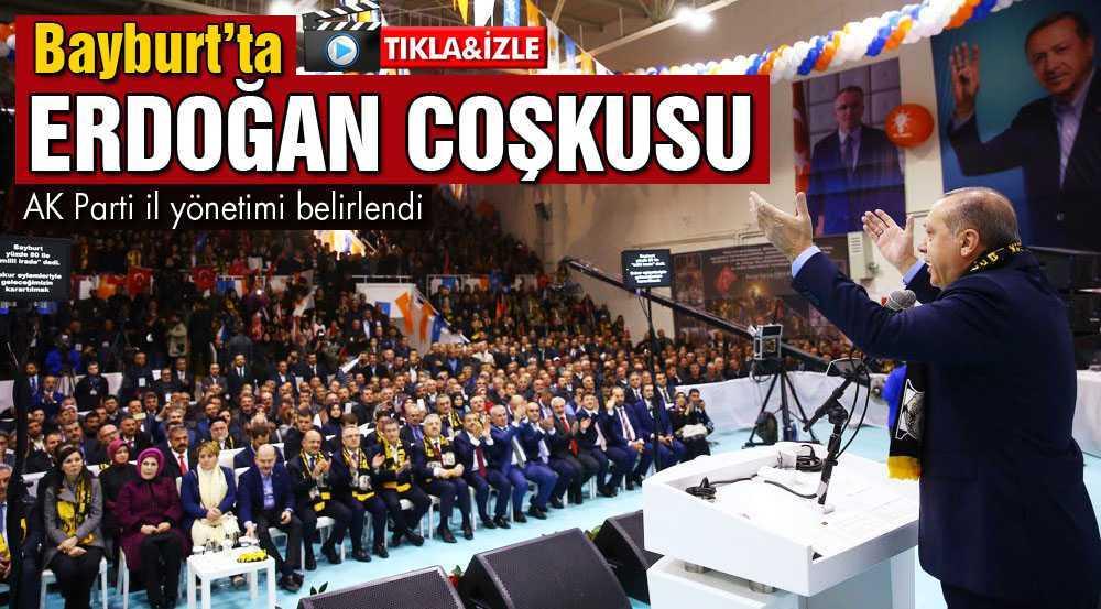 Bayburt'ta Erdoğan Sevgisi Coşkuya Dönüştü