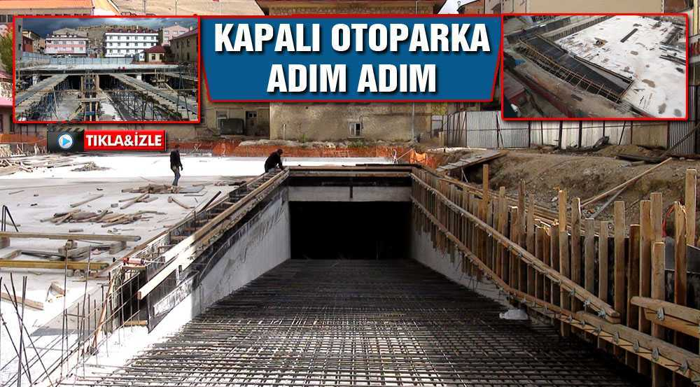 Kapalı Otopark İnşaatında Önemli İlerleme