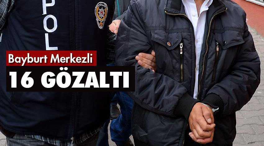FETÖ'nün Mahrem Yapılanmasında 16 Gözaltı