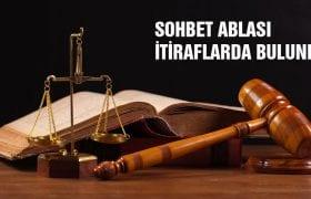 FETÖ Davasında Sohbet Ablası İtiraf Etti