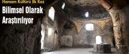 Bayburt' ta Hamam Kültürü Bilimsel Olarak Araştırılıyor