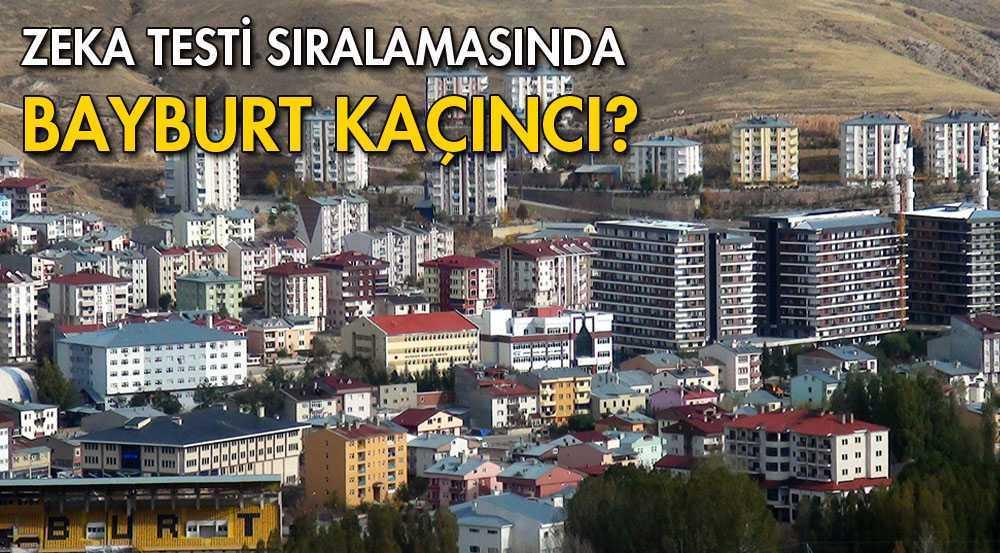 Türkiye'nin IQ Sıralamasına Göre Bayburt Kaçıncı?