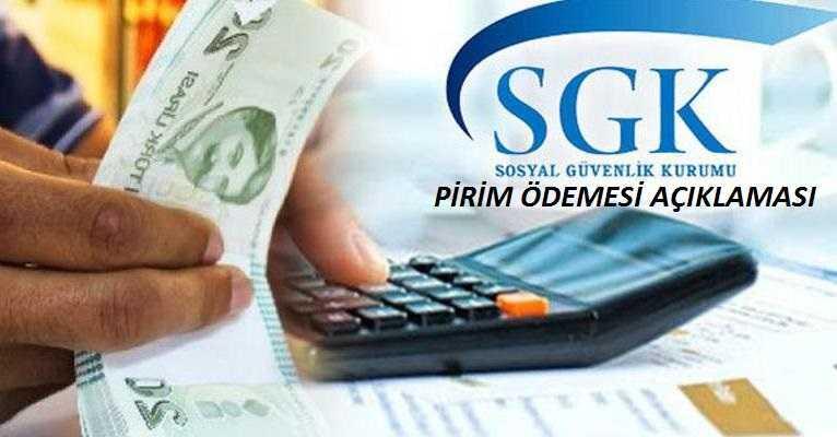 SGK'dan Pirim Ödemesi Açıklaması