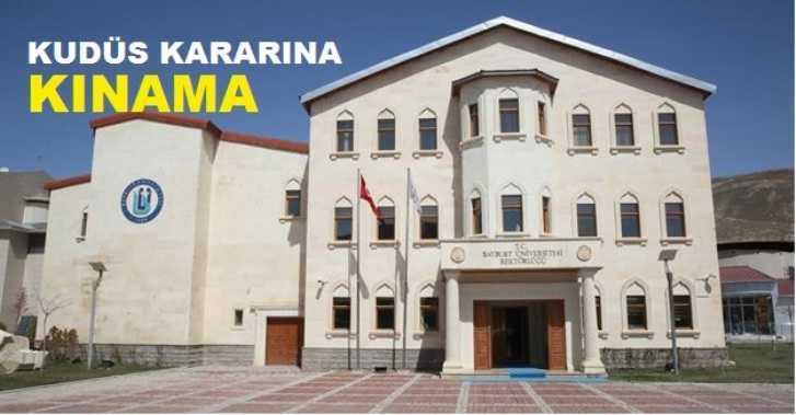 Bayburt Üniversitesinden Kudüs Kararına Kınama