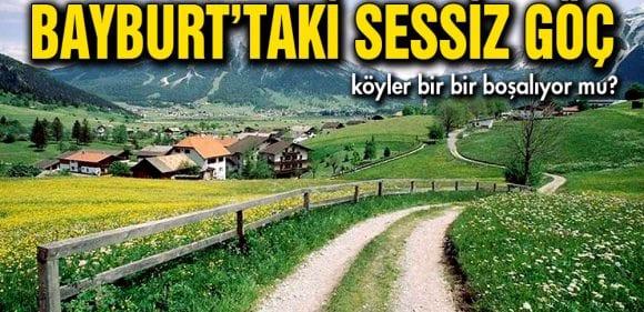 Bayburt'ta Gözden Kaçan Sessiz Göç…