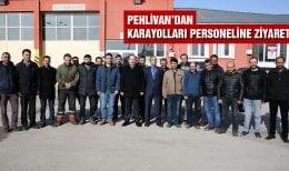 Vali Pehlivan Karayolları Çalışanlarını Ziyaret Etti
