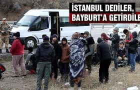 Umut Tacirleri İstanbul Diyerek Bayburt'a Getirdiler