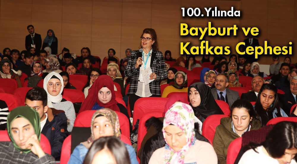 Bayburt'un Kurtuluşunun 100. Yılında Sempozyum Düzenlendi