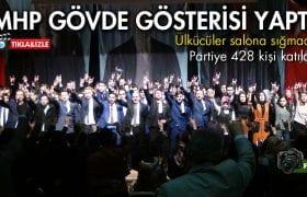 Bayburt'ta MHP'ye Katılımda Gövde Gösterisi Yaşandı