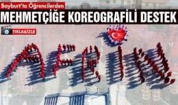 Bayburt'tan Mehmetçiğe Koreografili Destek