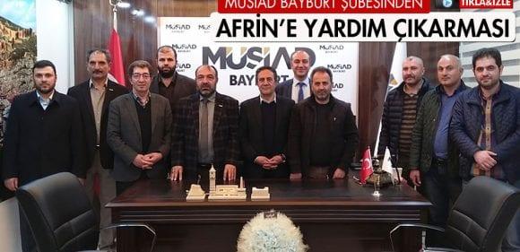 MÜSİAD Bayburt Şubesinden Afrin'e Yardım Çıkarması
