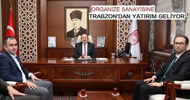 Bayburt Organize Sanayisine Trabzon'dan Yatırım Geliyor