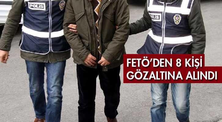 Bayburt'ta FETÖ Operasyonunda 8 Kişi Gözaltına Alındı