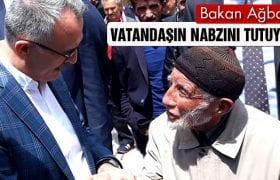 Bakan Ağbal, Seçim Öncesi Vatandaşın Nabzını Tutuyor