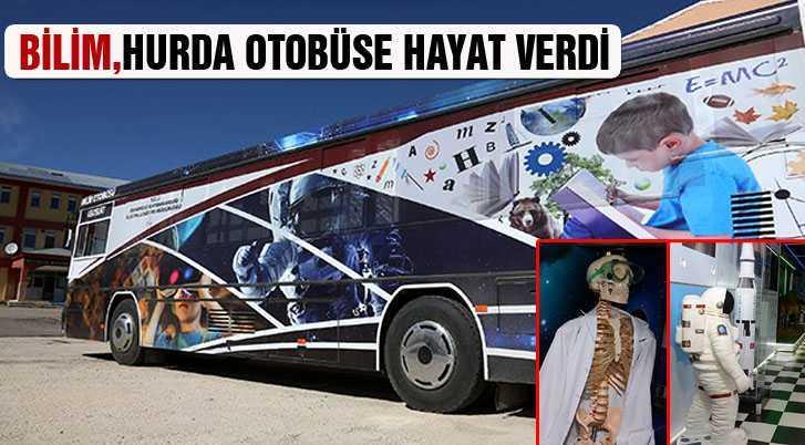 Bilim, Hurda Otobüse Hayat Verdi…