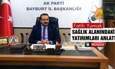 AK Parti İl Başkanı Yumak, Sağlık Alanındaki Yatırımları Anlattı