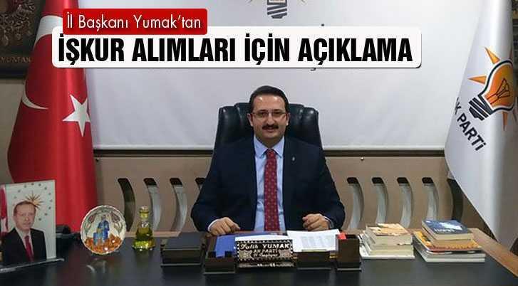 AK Parti İl Başkanı Yumak'tan İŞKUR Müjdesi