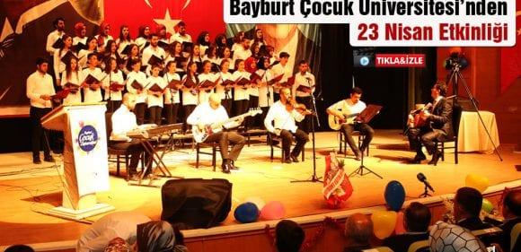 Bayburt Çocuk Üniversitesi'nden 23 Nisan Etkinliği