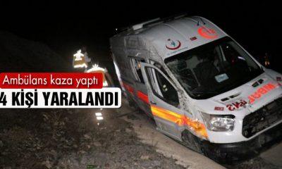 Hasta Taşıyan Ambülans Kaza Yaptı 4 Kişi Yaralandı